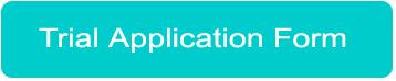 Trial Application Form Link